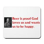 Ben Franklin: Beer Quote Mousepad