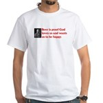 Ben Franklin: Beer Quote White T-Shirt