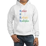 Mother of Multiple Multiples Hooded Sweatshirt