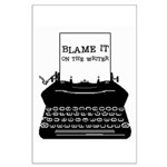 Blame the Typewriter Large Poster