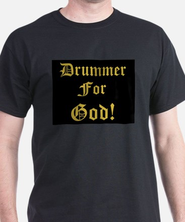 Christian Drummer For God T-Shirt