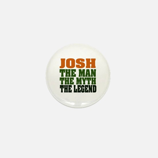 JOSH - The Legend Mini Button