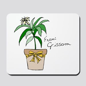 FROM GRISSOM Mousepad