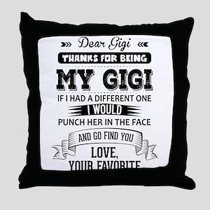 Dear Gigi, Love, Your Favorite Throw Pillow