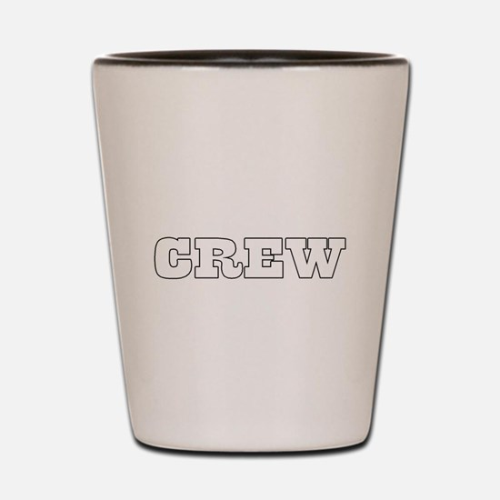 crew Shot Glass