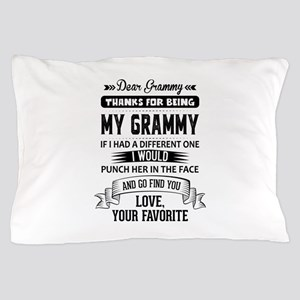 Dear Grammy, Love, Your Favorite Pillow Case