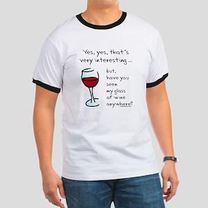 Seen my wine funny Ringer T