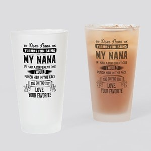 Dear Nana, Love, Your Favorite Drinking Glass