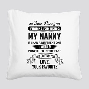Dear Nanny, Love, Your Favorite Square Canvas Pill