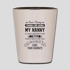 Dear Nanny, Love, Your Favorite Shot Glass