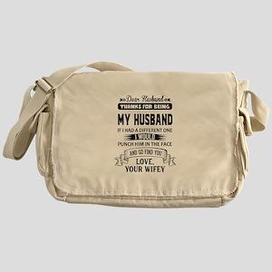 Dear Husband, Love, Your Favorite Messenger Bag