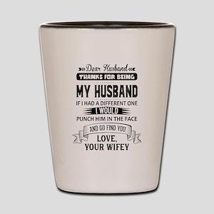 Dear Husband, Love, Your Favorite Shot Glass