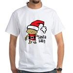 Santa Baby by Vampire Dog White T-Shirt