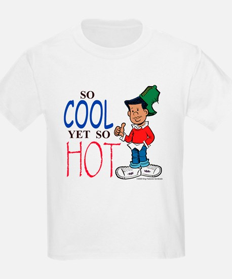 So Cool Yet So Hot T-Shirt