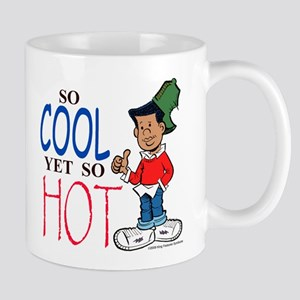So Cool Yet So Hot Mug