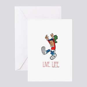 Live Life Greeting Card