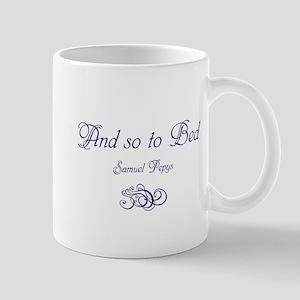 So to Bed, Pepys Mug