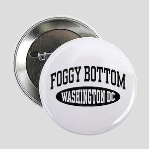 "Foggy Bottom Washington DC 2.25"" Button"