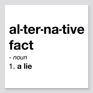 "Alternative Facts Definition Square Car Magnet 3"""