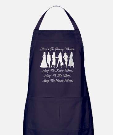 Heres To Strong Women May We Raise Th Apron (dark)
