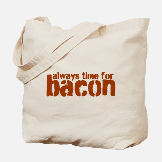 Time for Bacon Tote Bag
