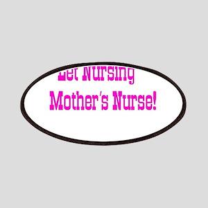 Let Nursing Mothers Nurse Patches