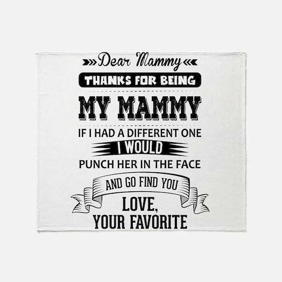 Dear Mammy, Love, Your Favorite Throw Blanket