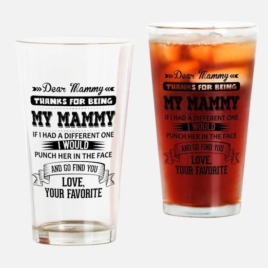 Dear Mammy, Love, Your Favorite Drinking Glass