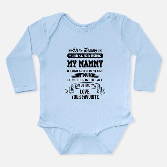 Dear Mammy, Love, Your Favorite Body Suit