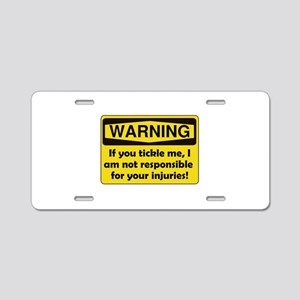Warning Tickle Me Aluminum License Plate