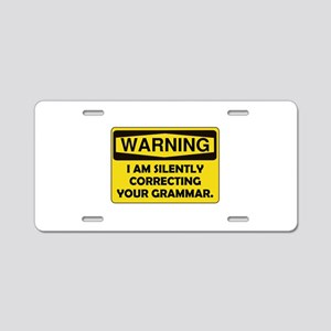 Warning Grammar Aluminum License Plate