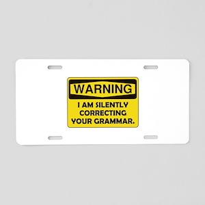 Warning Grammar Aluminum License Plate