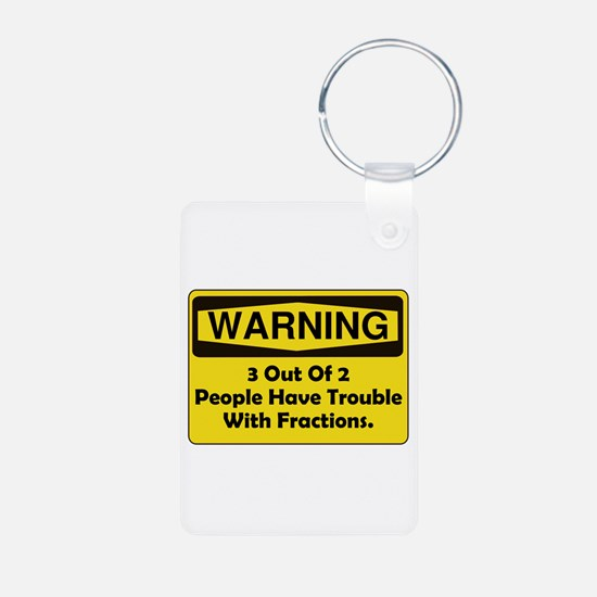 Warning Fraction Keychains