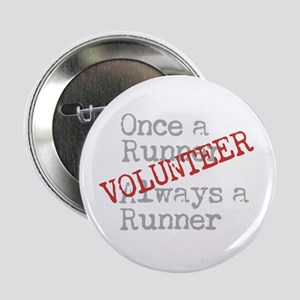 """Funny Former Runner Volunteer 2.25"""" Button"""