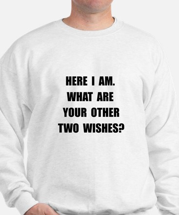 Here I Am Sweatshirt
