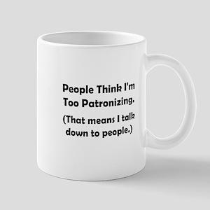 Patronizing Mug