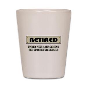 funny retirement shot glasses cafepress