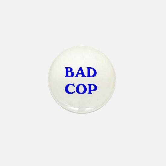 bad cop Mini Button