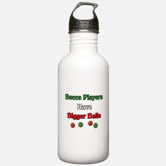 Bocce players have bigger balls. Water Bottle