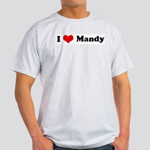 I Love Mandy Ash Grey T-Shirt