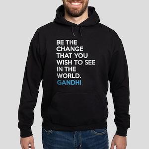 Be the Change Gandhi Quote Hoodie (dark)