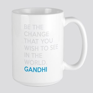 Be the Change Gandhi Quote Large Mug