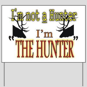 The Hunter Yard Sign
