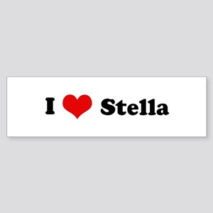 I Love Stella Bumper Sticker
