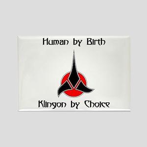 Klingon by Choice Rectangle Magnet