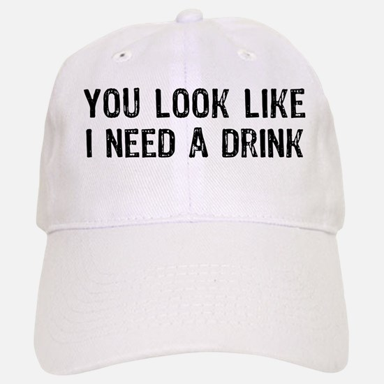 Need A Drink Cap