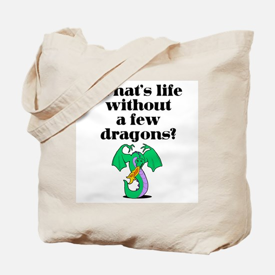 Life Without Dragons Tote Bag
