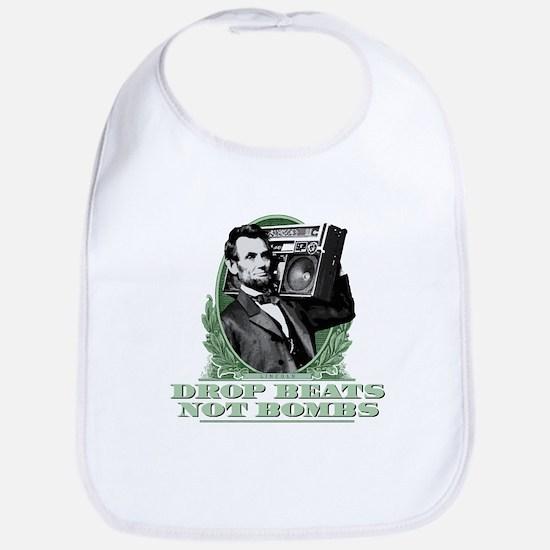 Abe Lincoln - Drops Beats Not Bombs! Bib