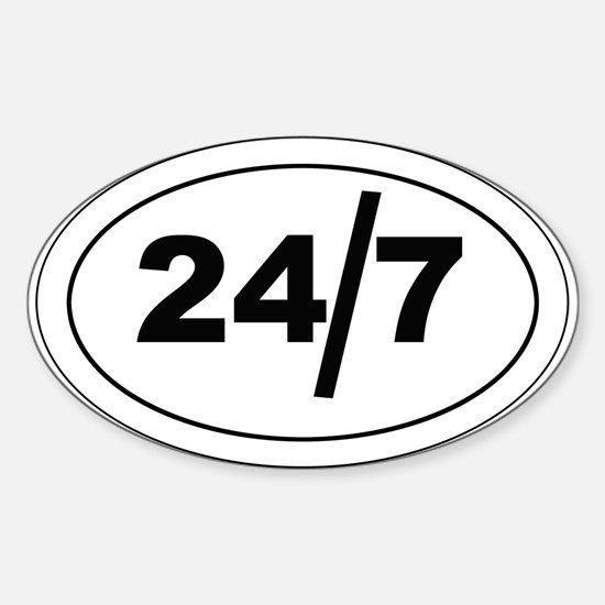 24/7 Sticker (Oval)