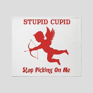 Stupid Cupid Throw Blanket